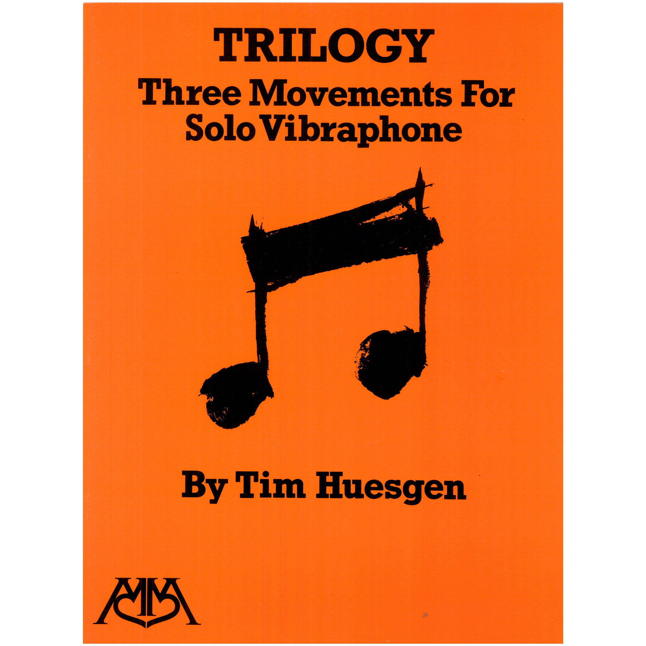 Trilogy: Three Movements for Solo Vibraphone by Tim Huesgen
