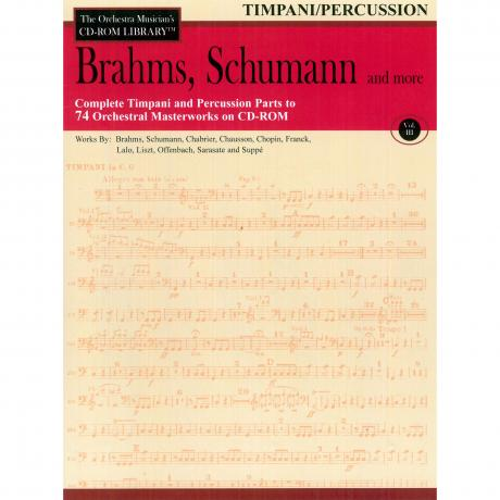 The Orchestra Musician's CD Library (Timpani/Percussion) Vol. 3 - Brahms, Schumann, and More