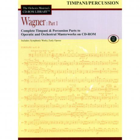 The Orchestra Musician's CD Library (Timpani/Percussion) Vol. 11 - Wagner: Part 1