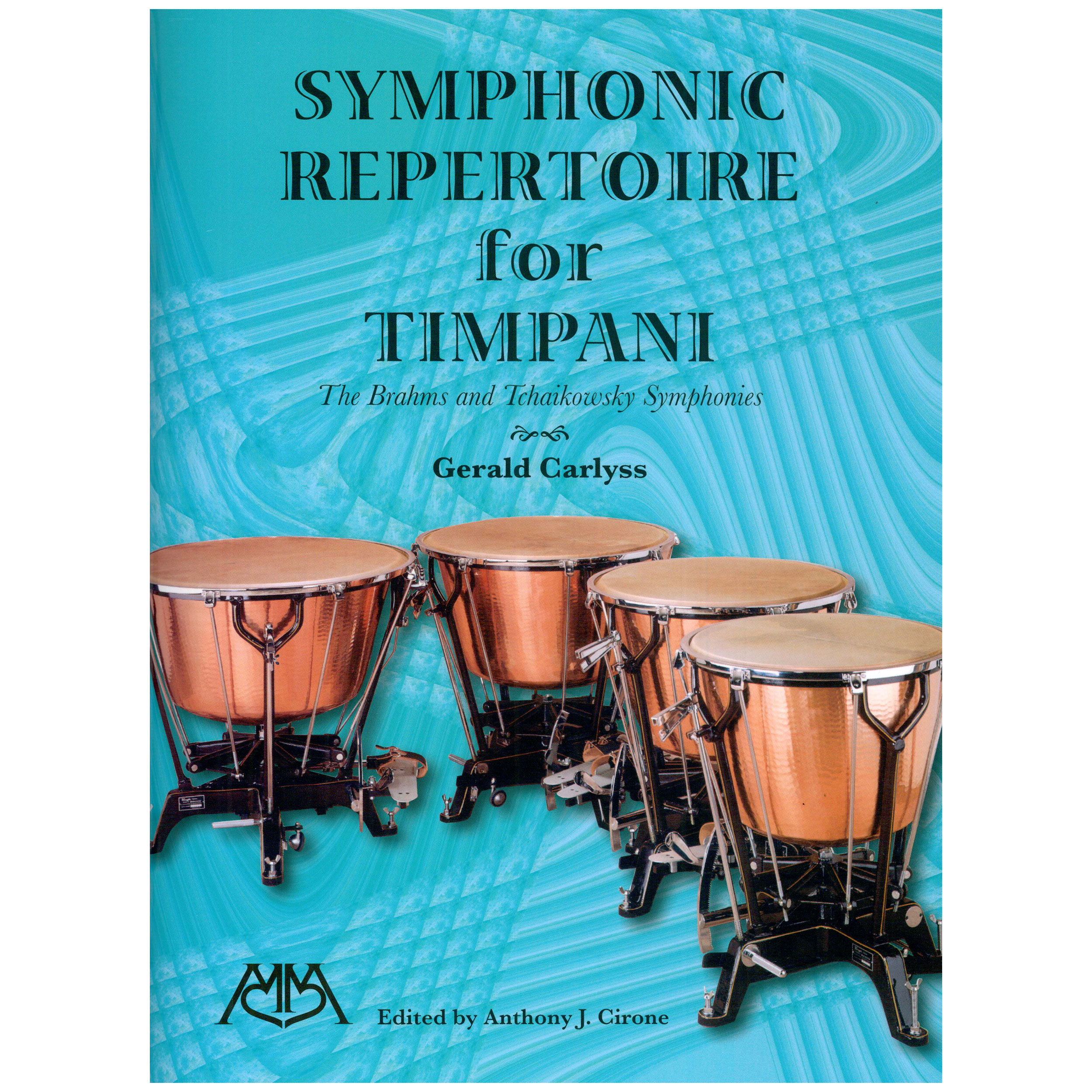 Symphonic Repertoire for Timpani: The Brahms and Tchaikowsky Symphonies by Gerald Carlyss