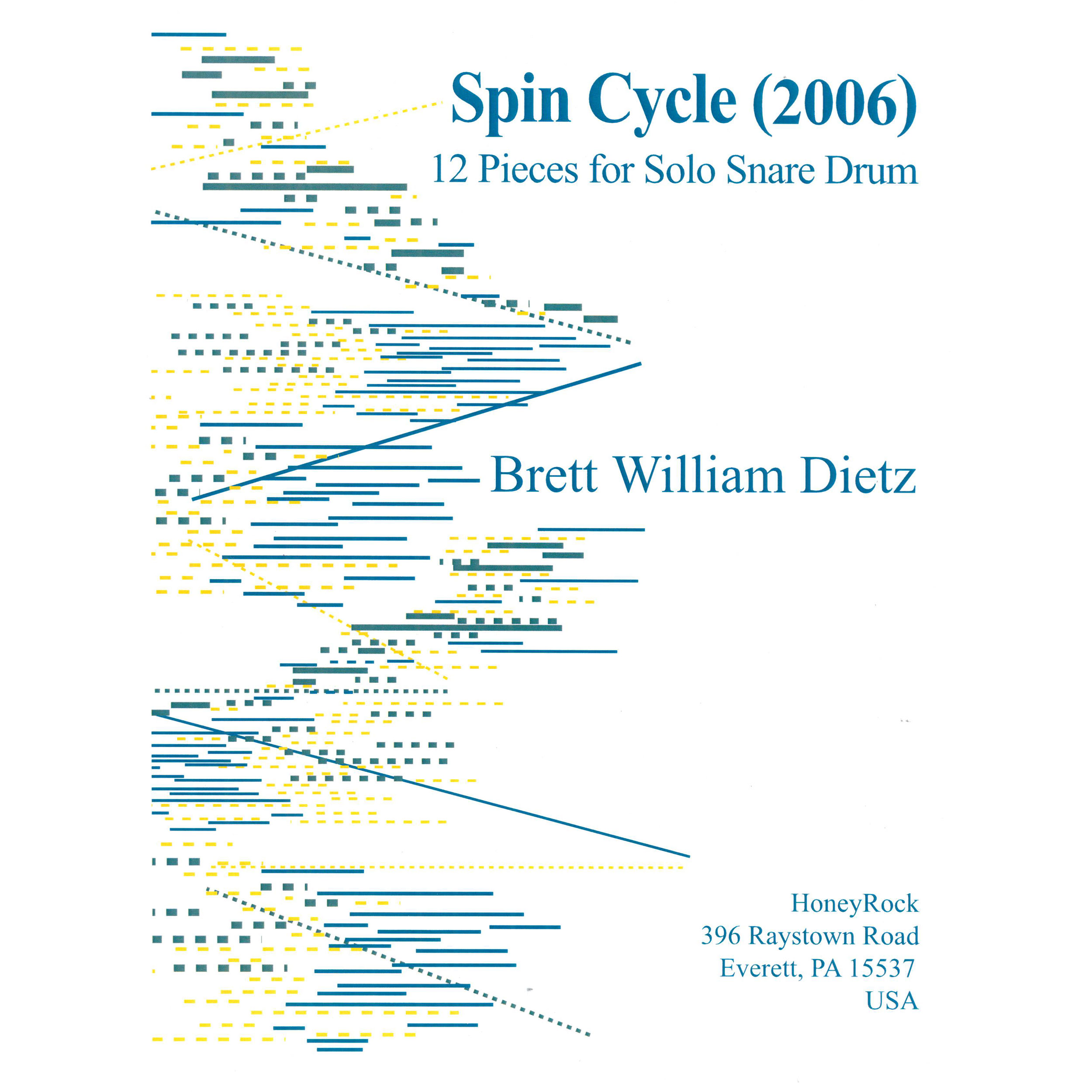 Spin Cycle: 12 Pieces for Solo Snare Drum by Brett Dietz
