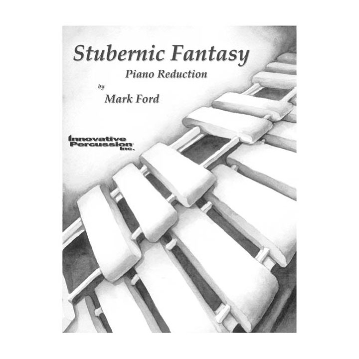 Stubernic Fantasy (Piano Reduction) by Mark Ford