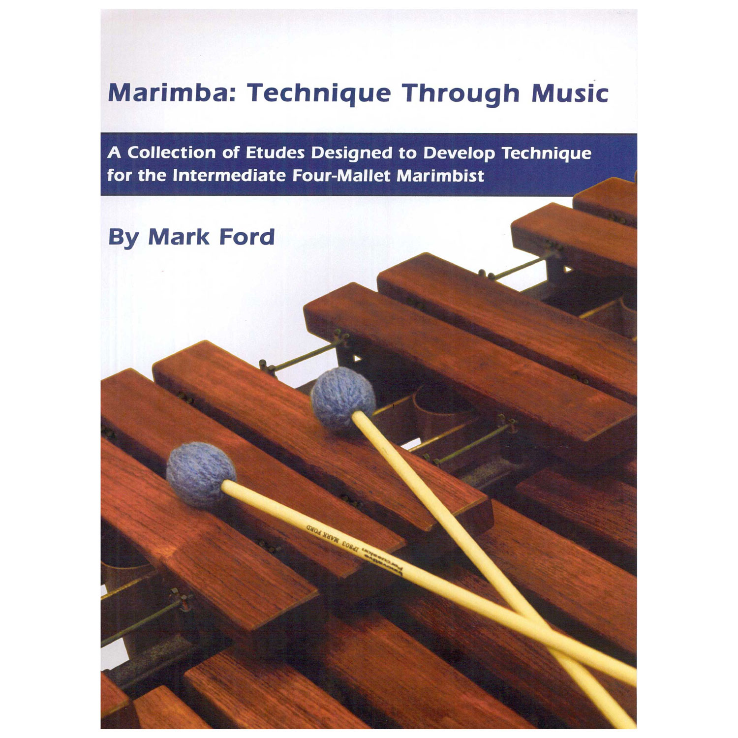 Marimba: Technique Through Music by Mark Ford