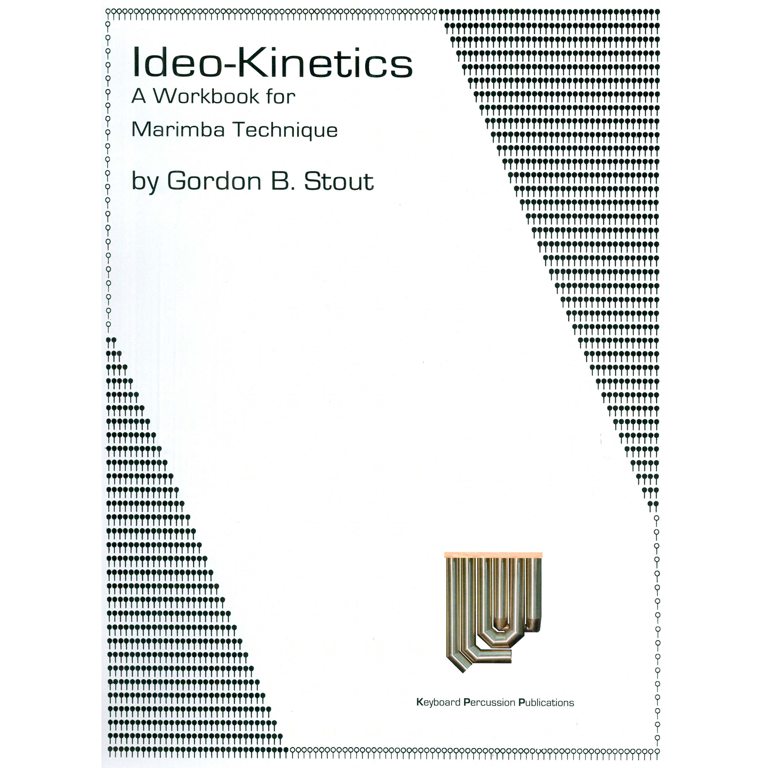 Ideo-Kinetics by Gordon Stout