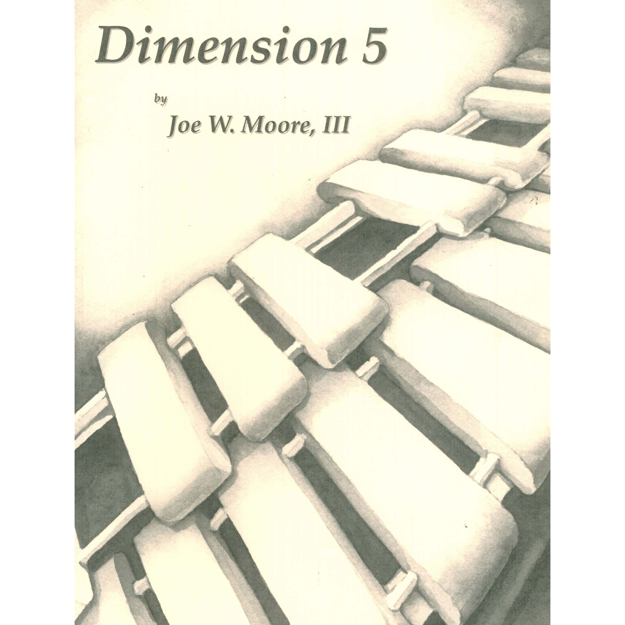 Dimensions 5 by Joe Moore III