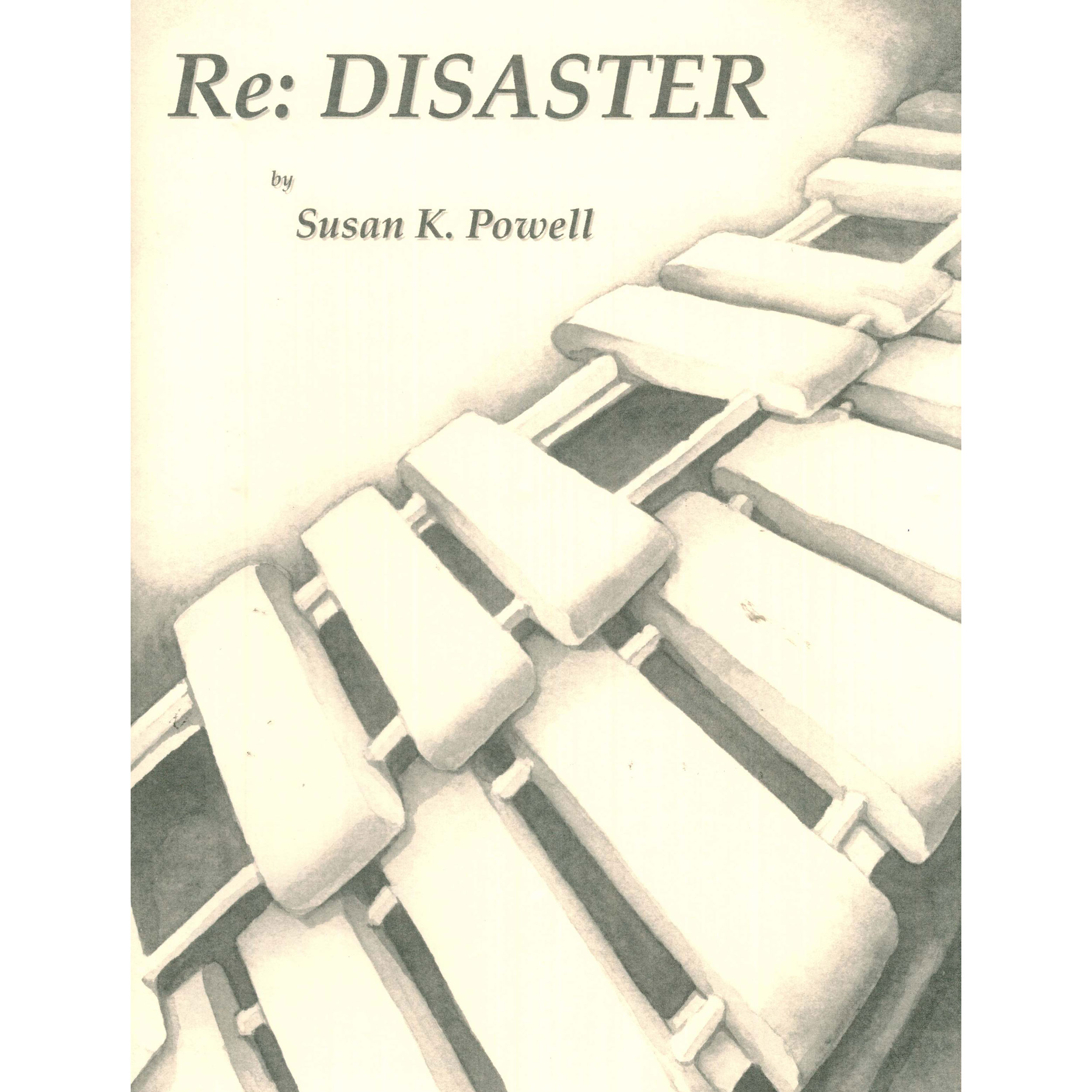 RE: Disaster by Susan Powell