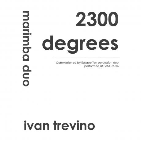 2300 Degrees by Ivan Trevino