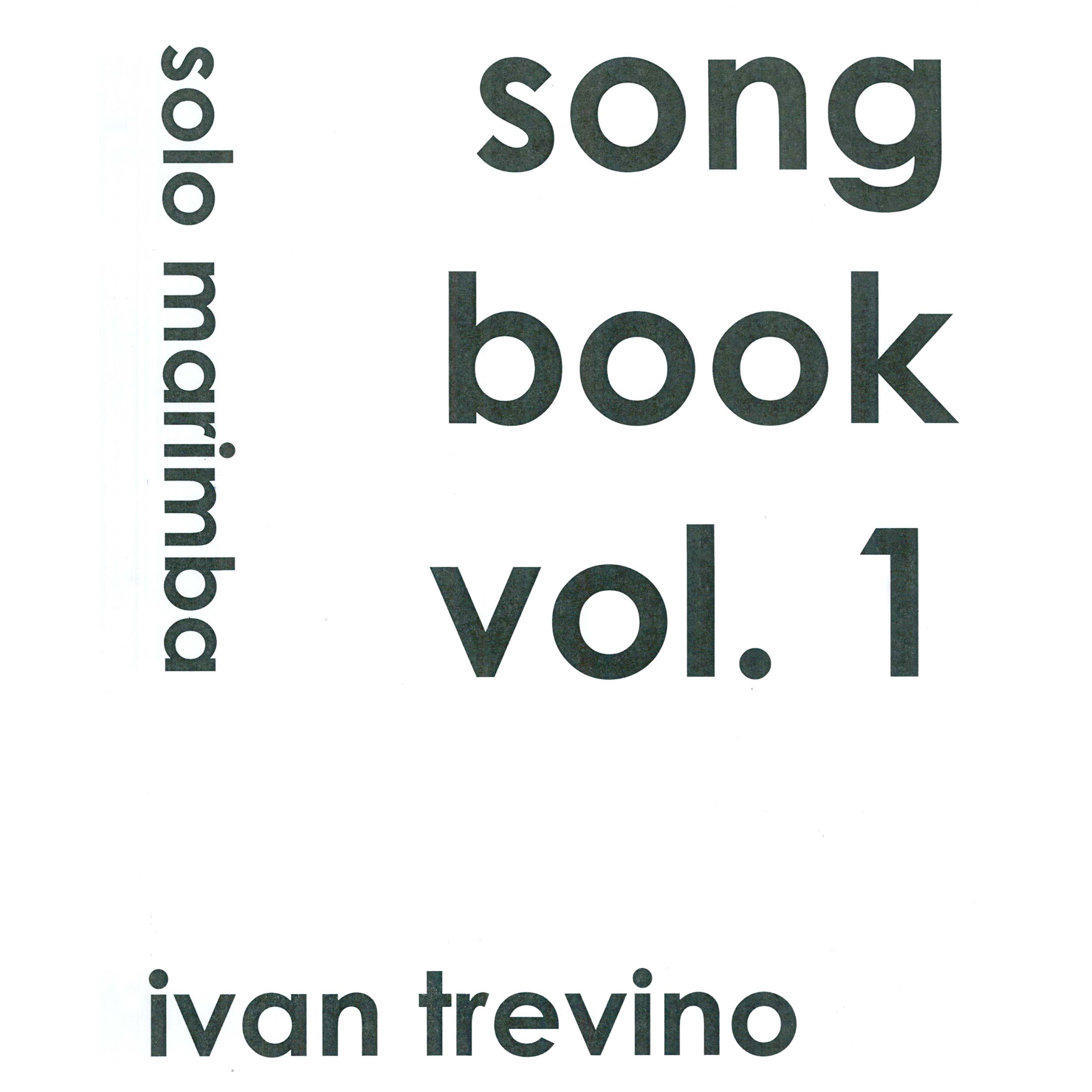 Song Book Vol. 1 by Ivan Trevino