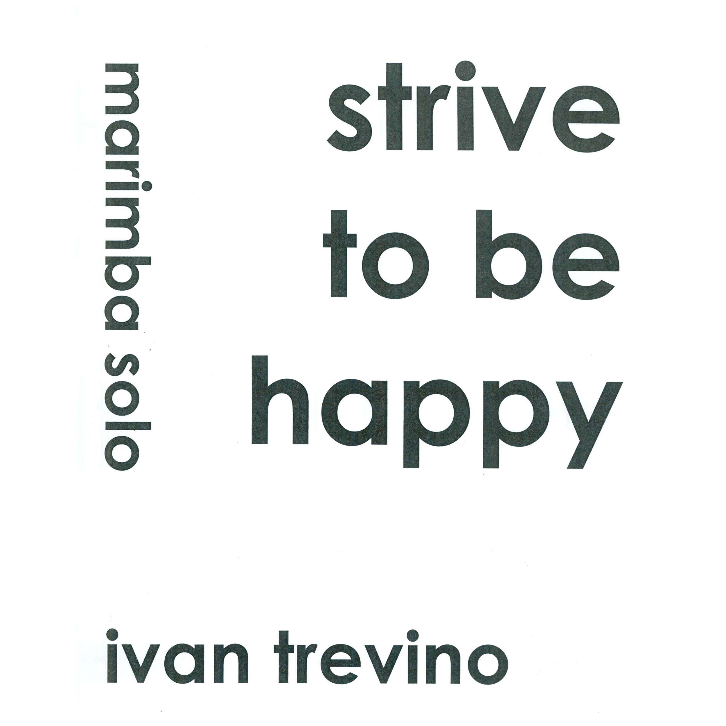 Strive to be Happy by Ivan Trevino