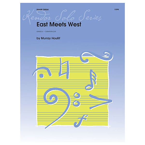 East Meets West by Murray Houllif
