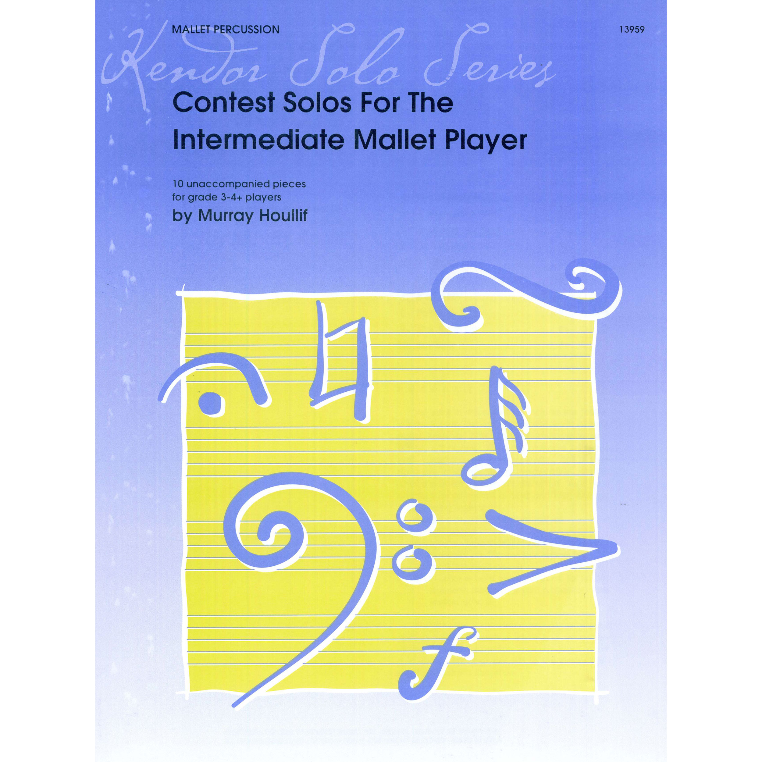 Contest Solos For The Intermediate Mallet Player by Murray Houllif