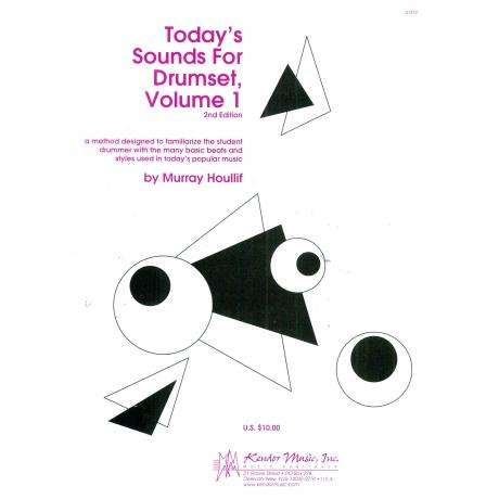 Today's Sounds for Drumset, Vol. 1 by Murray Houllif