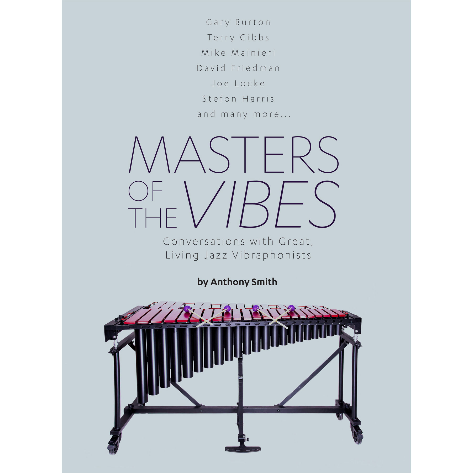 Masters of the Vibes by Anthony Smith