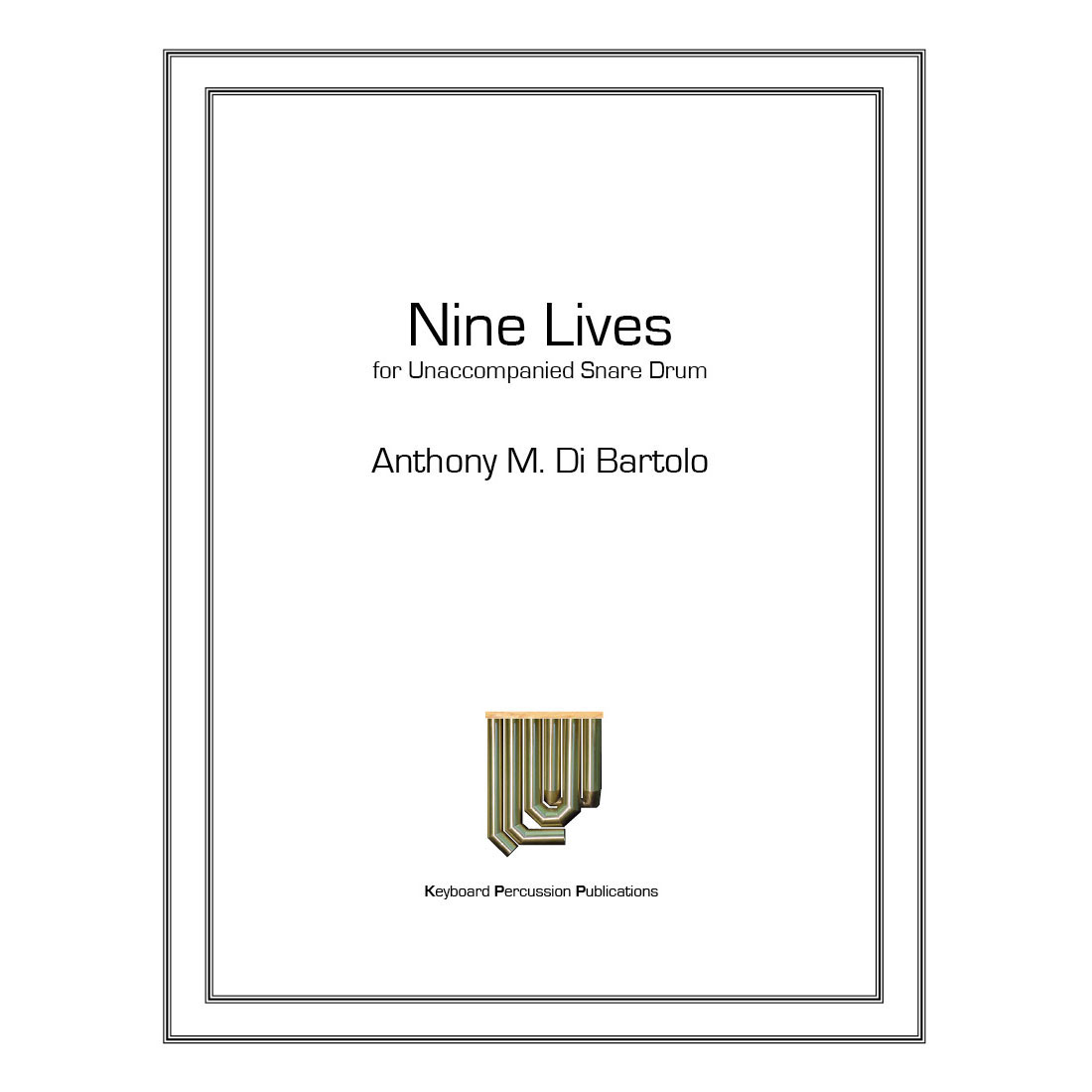 Nine Lives by Anthony Di Bartolo