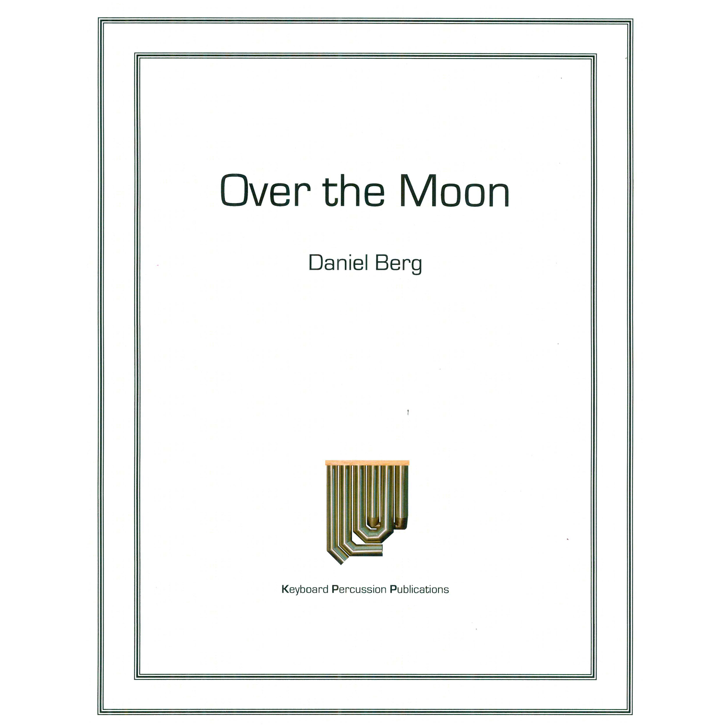 Over the Moon by Daniel Berg