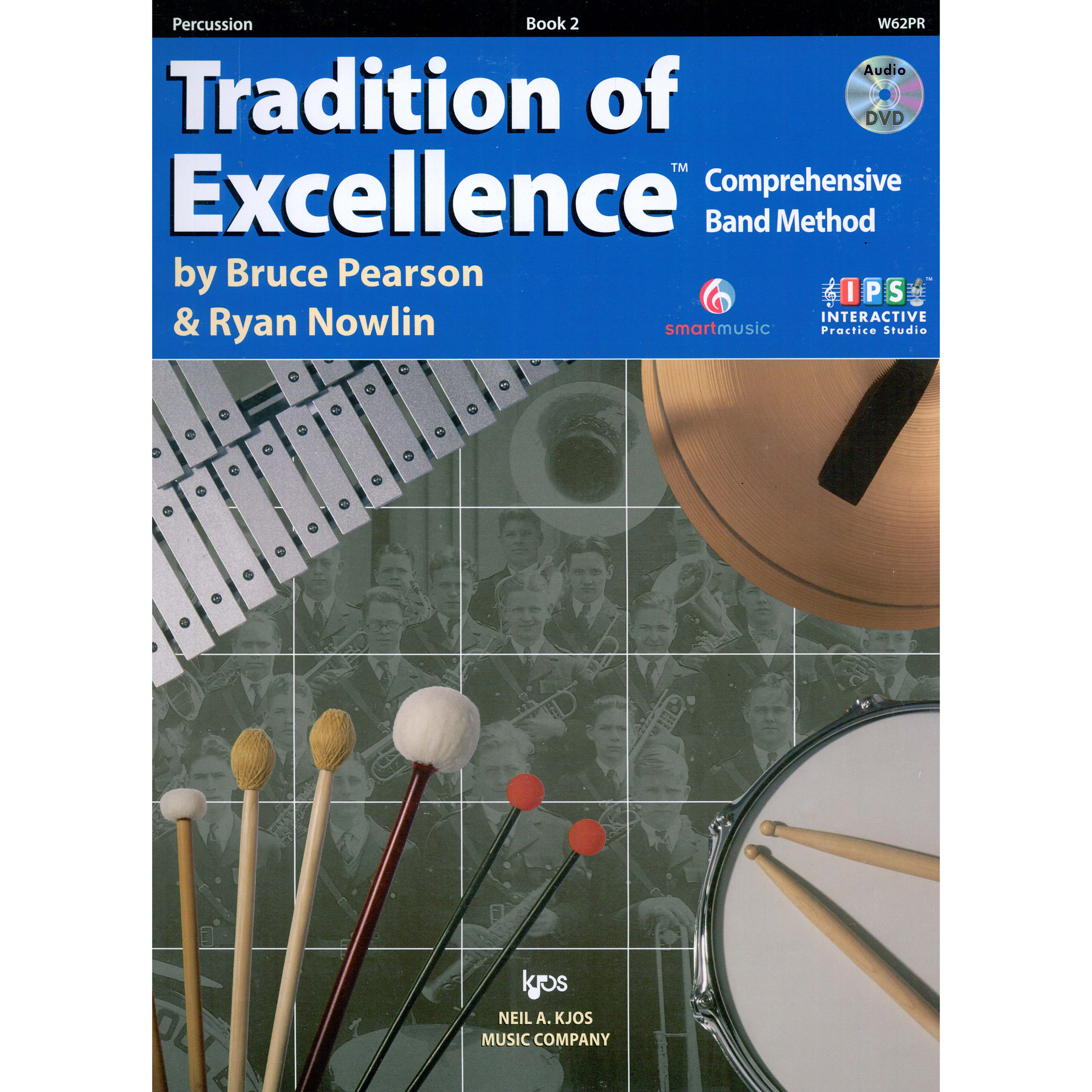 Tradition of Excellence (Book 2) by Bruce Pearson and Ryan Nowlin