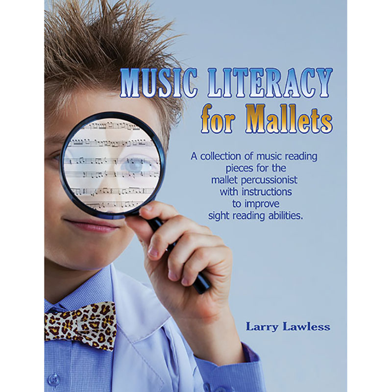 Music Literacy for Mallets by Larry Lawless