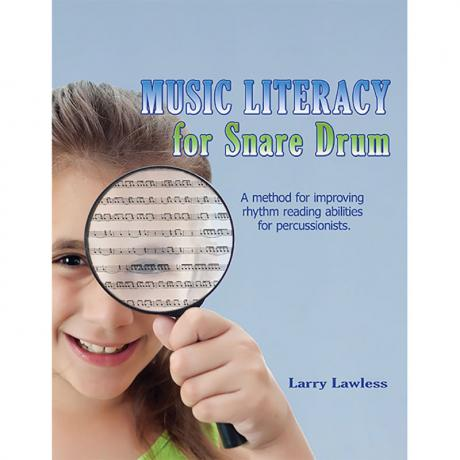 Music Literacy for Snare Drum by Larry Lawless