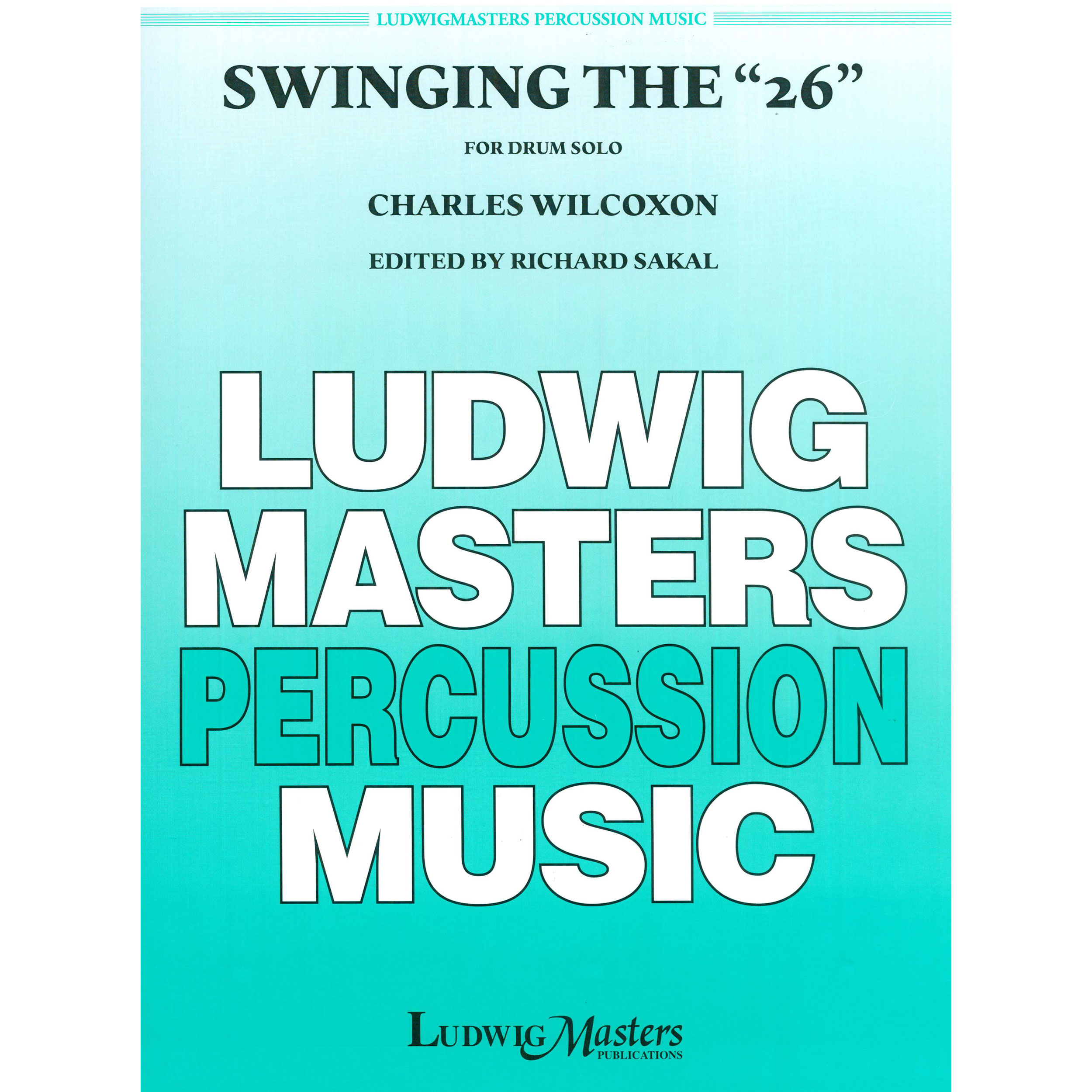"""Swinging the """"26"""" by Charley Wilcoxon"""
