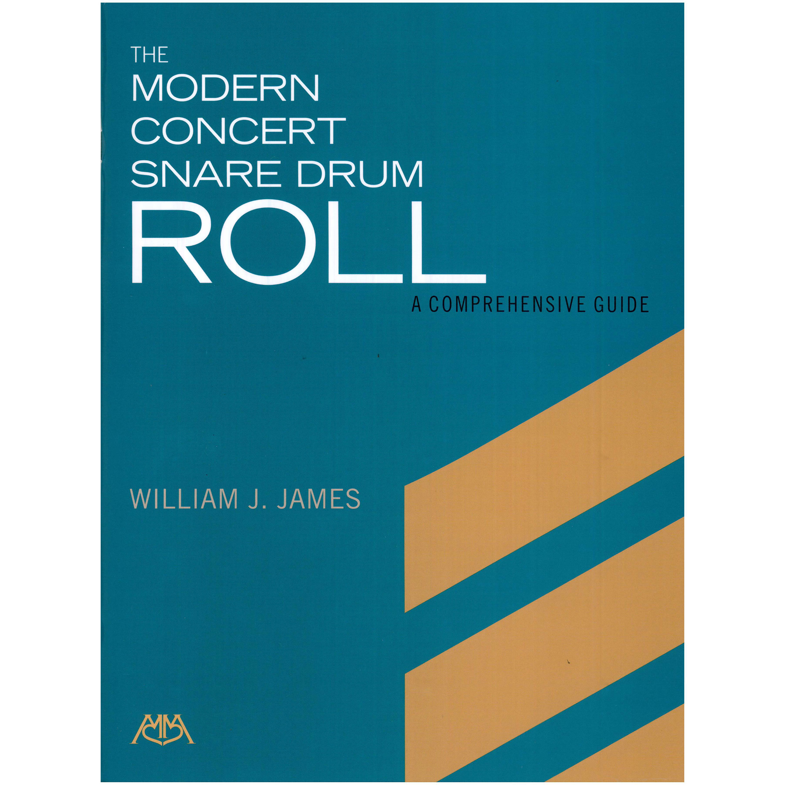 The Modern Concert Snare Drum Roll by William J. James