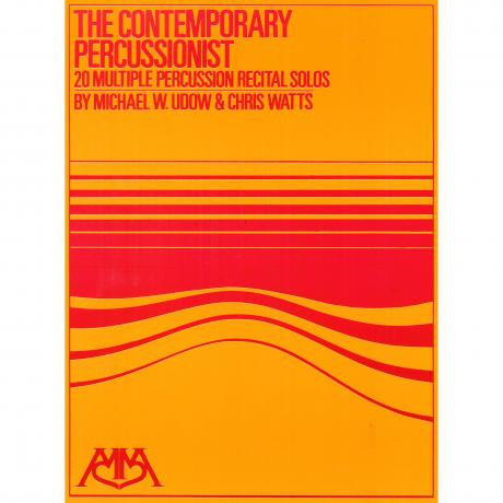 The Contemporary Percussionist by Michael Udow and Chris Watts