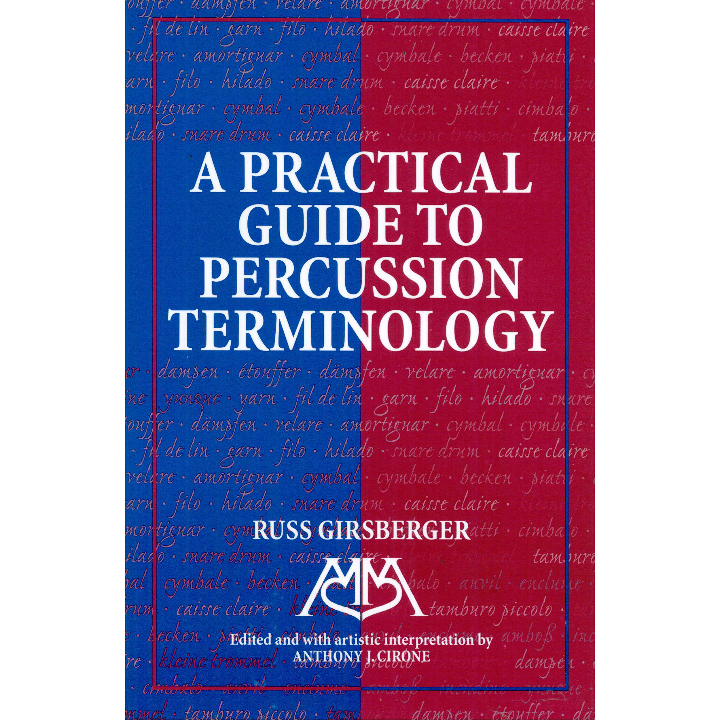 A Practical Guide to Percussion Terminology by Russ Girsberger