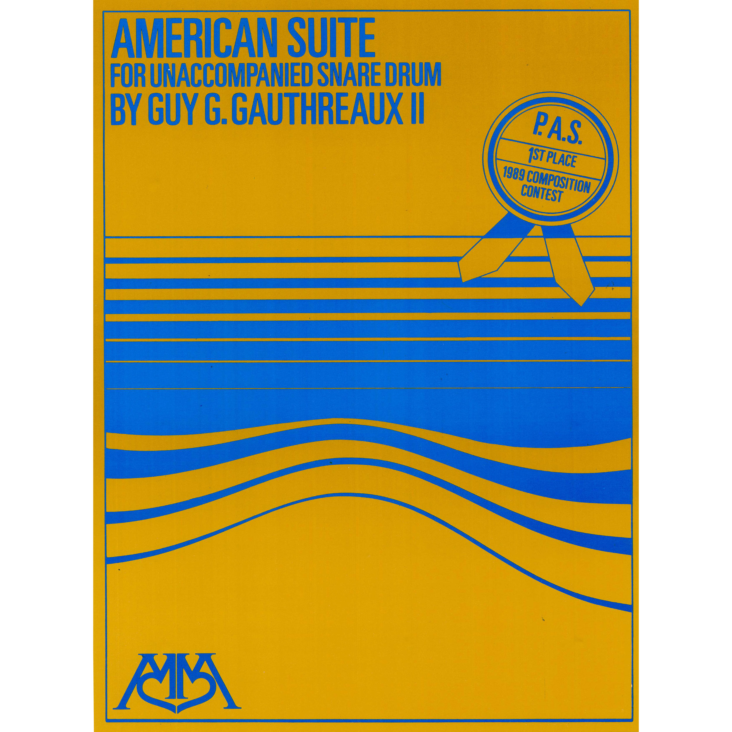 American Suite for Unaccompanied Snare Drum by Guy G. Gauthreaux II