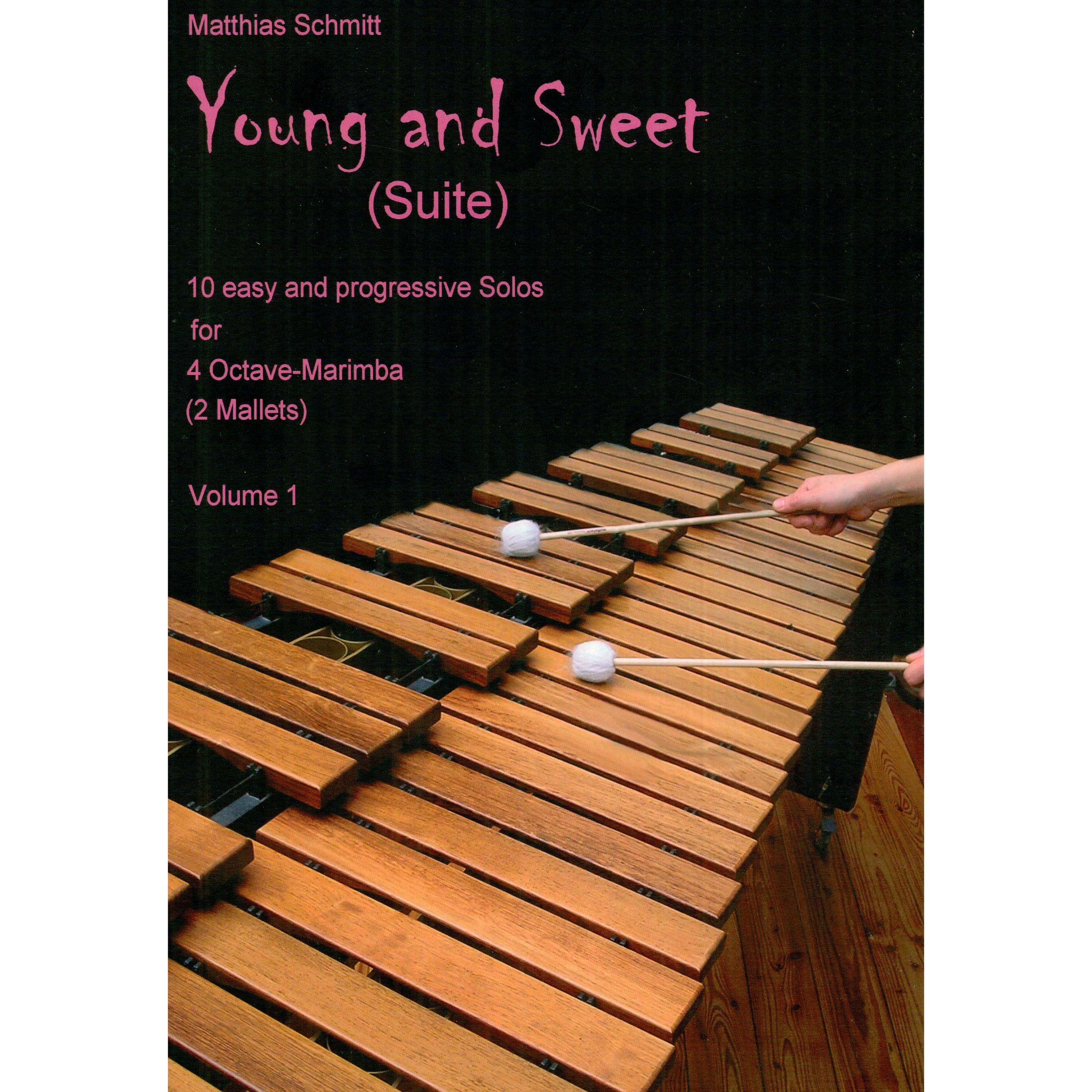 Young and Sweet (Suite), vol. 1 by Matthias Schmitt