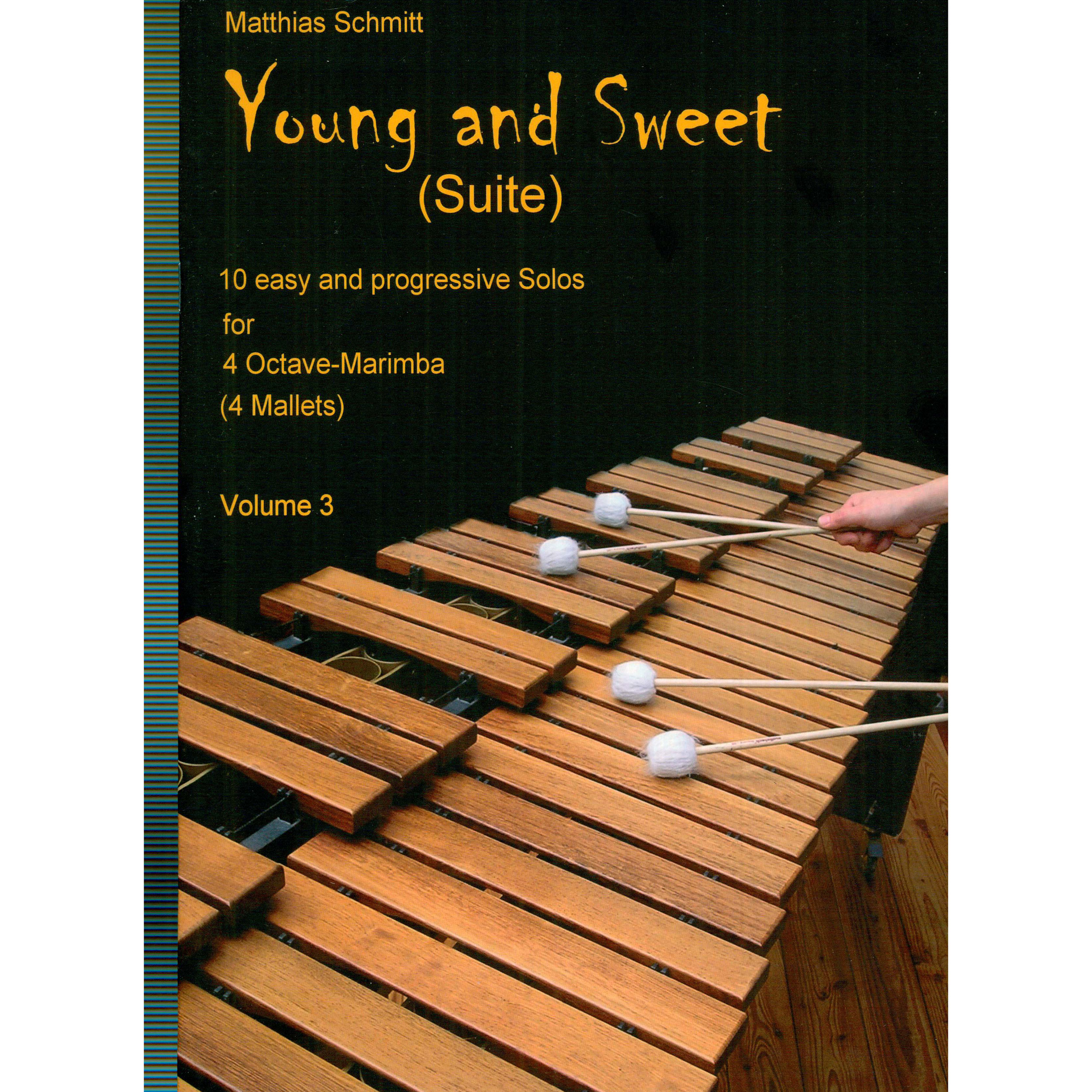 Young and Sweet (Suite), vol. 3 by Matthias Schmitt