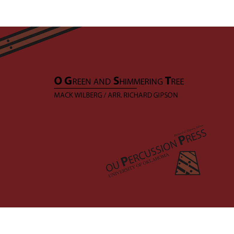 O Green and Shimmering Tree, Good Day! by Mack Wilberg arr. Richard Gipson
