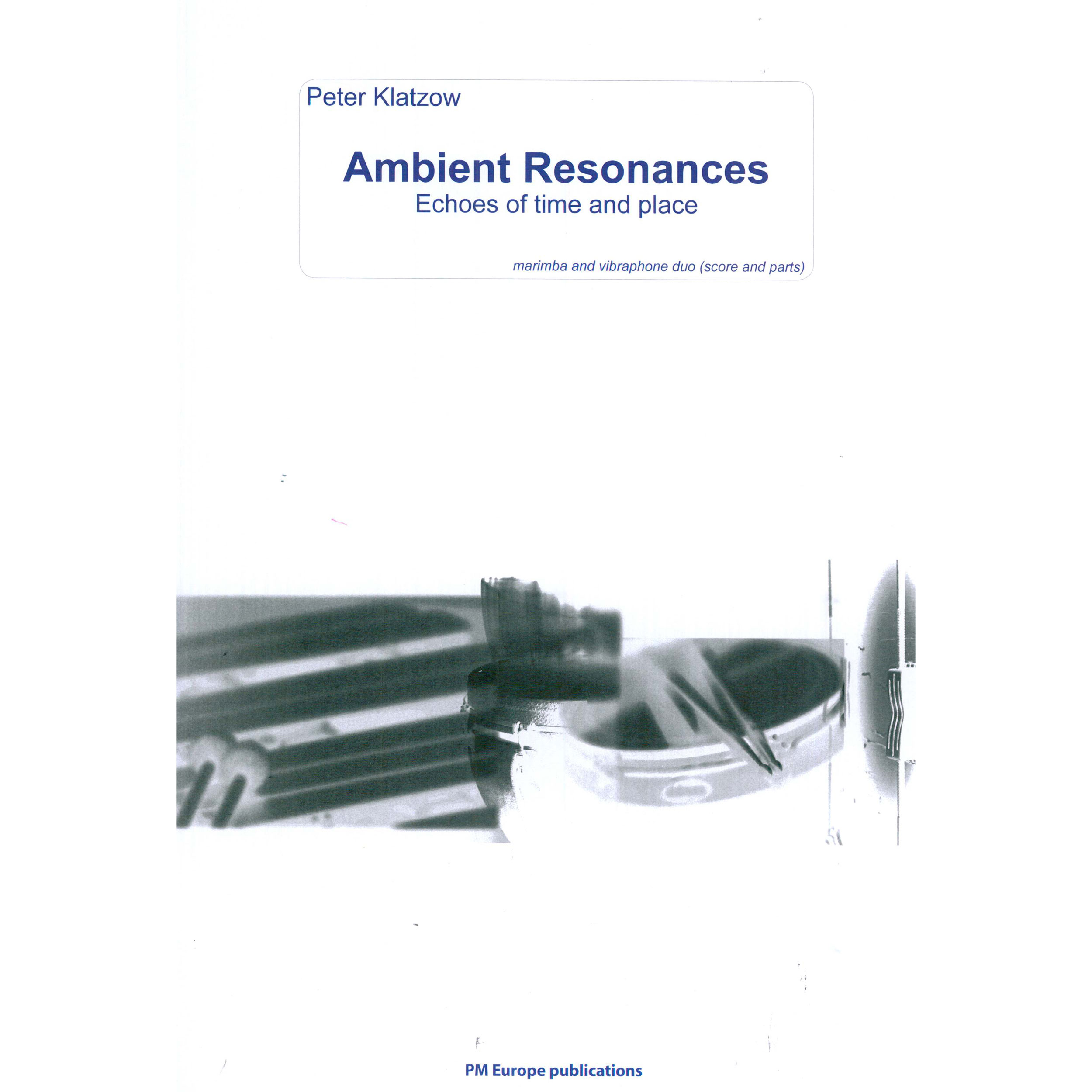 Ambient Resonances (Echoes of Time and Place) by Peter Klatzow