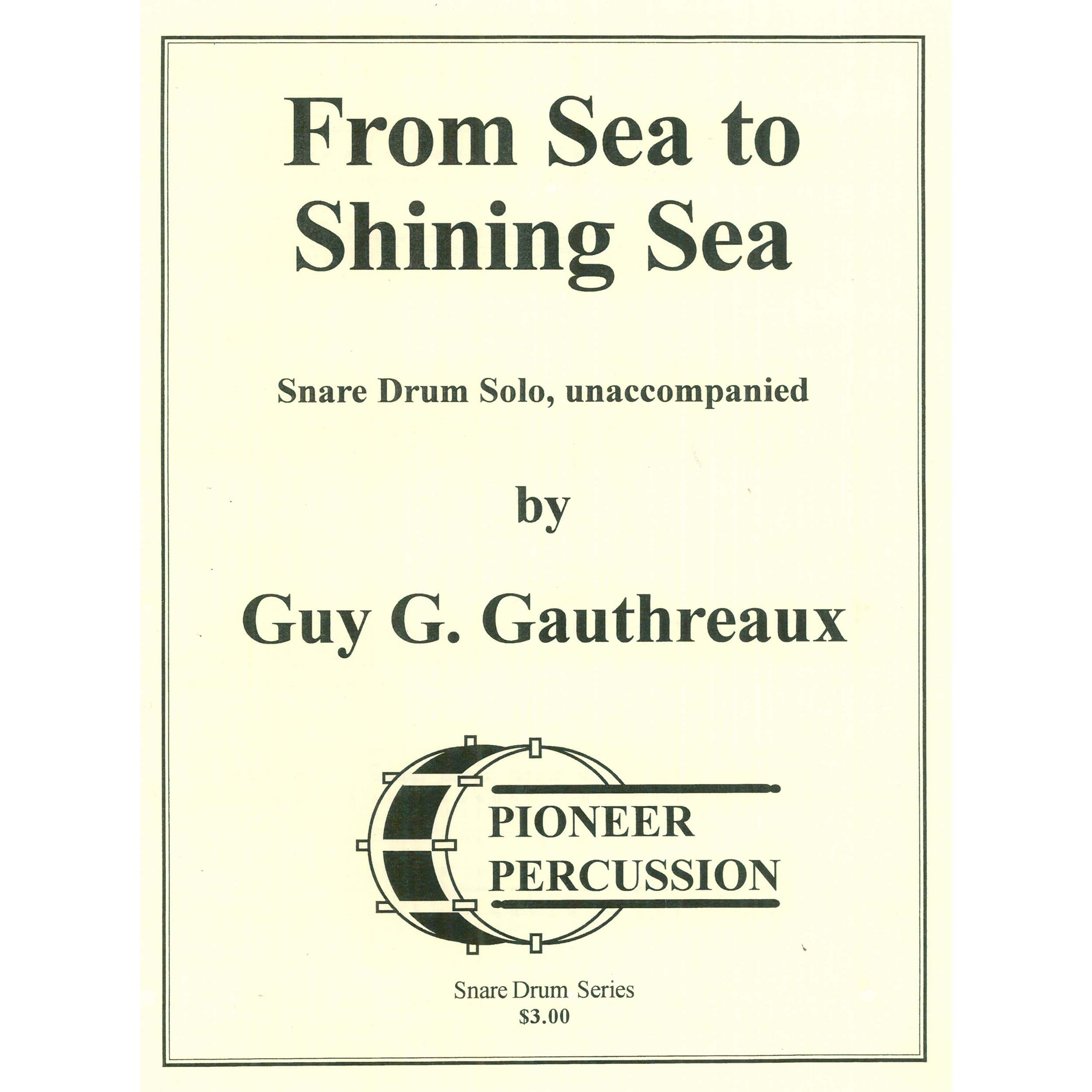 From Sea to Shining Sea by Guy Gauthreaux