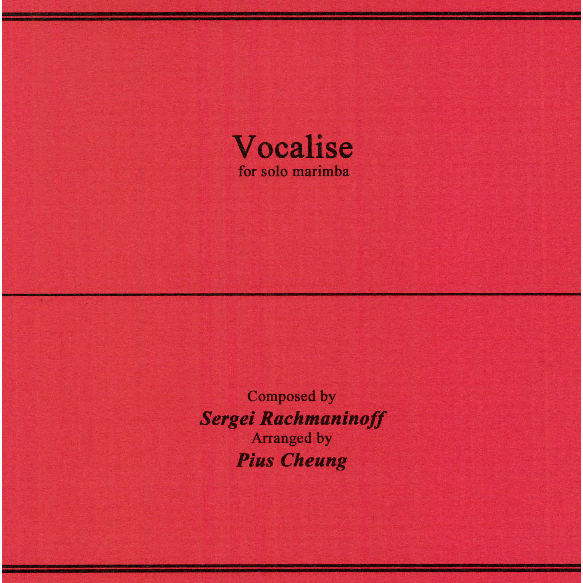 Vocalise by Sergei Rachmaninoff arr. Pius Cheung