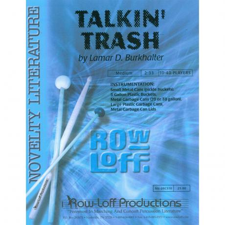 Talkin' Trash by Lamar Burkhalter