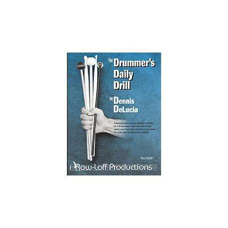 The Drummer's Daily Drill by Dennis Delucia