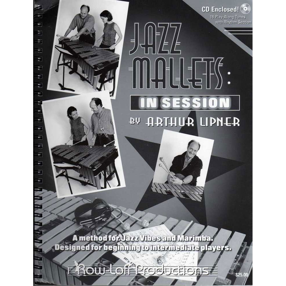 Jazz Mallets in Session by Arthur Lipner