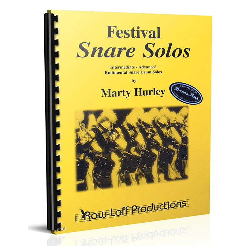 Festival Snare Solos by Marty Hurley