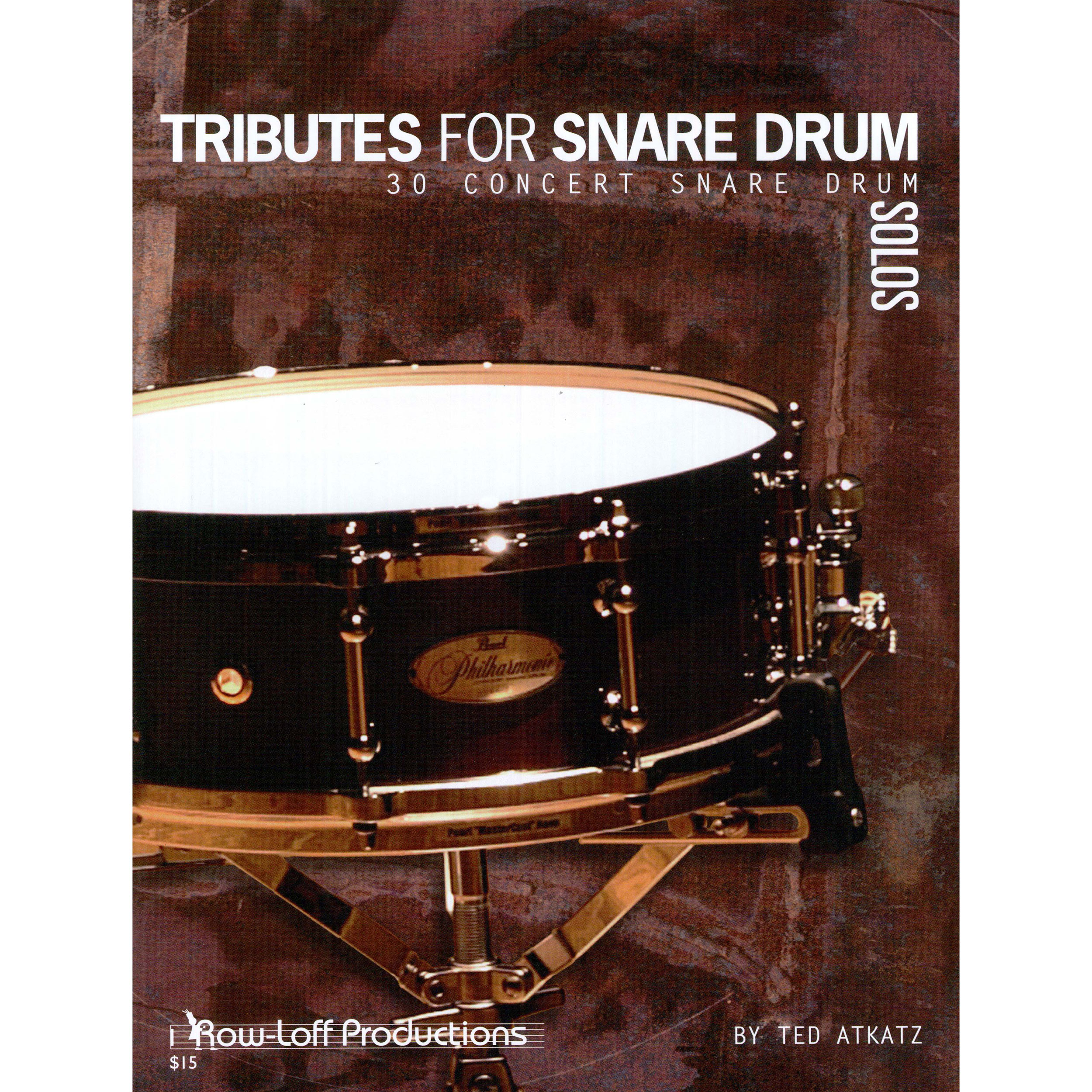 Tributes for Snare Drum by Ted Atkatz