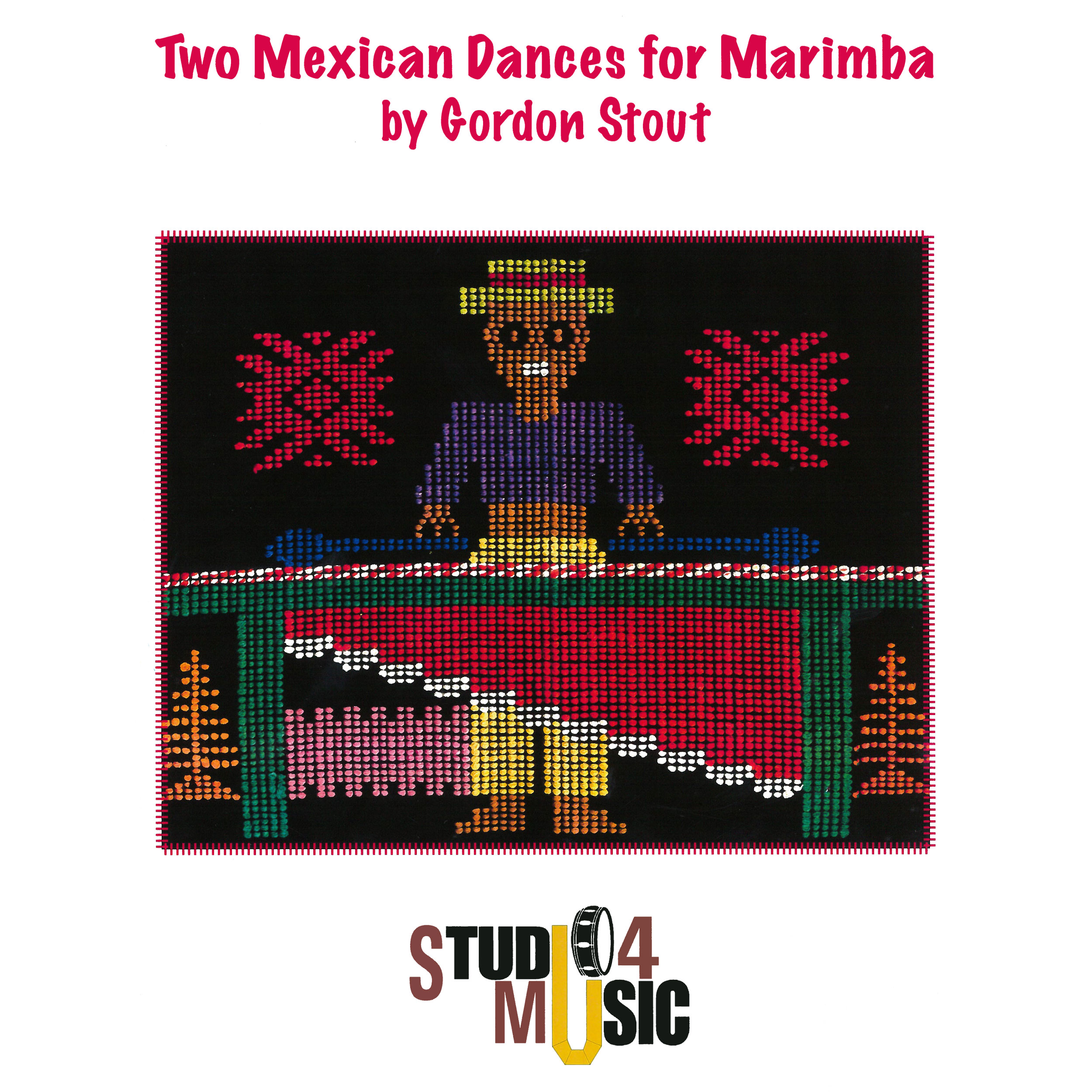 Two Mexican Dances by Gordon Stout