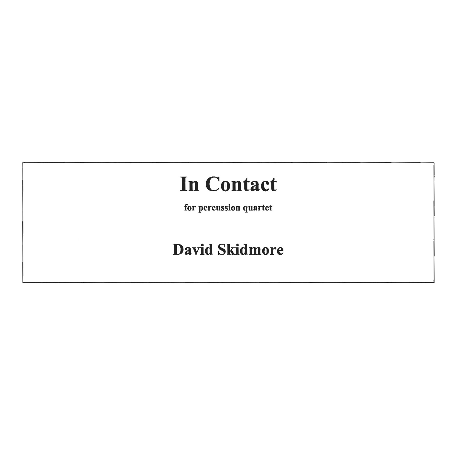 In Contact by David Skidmore