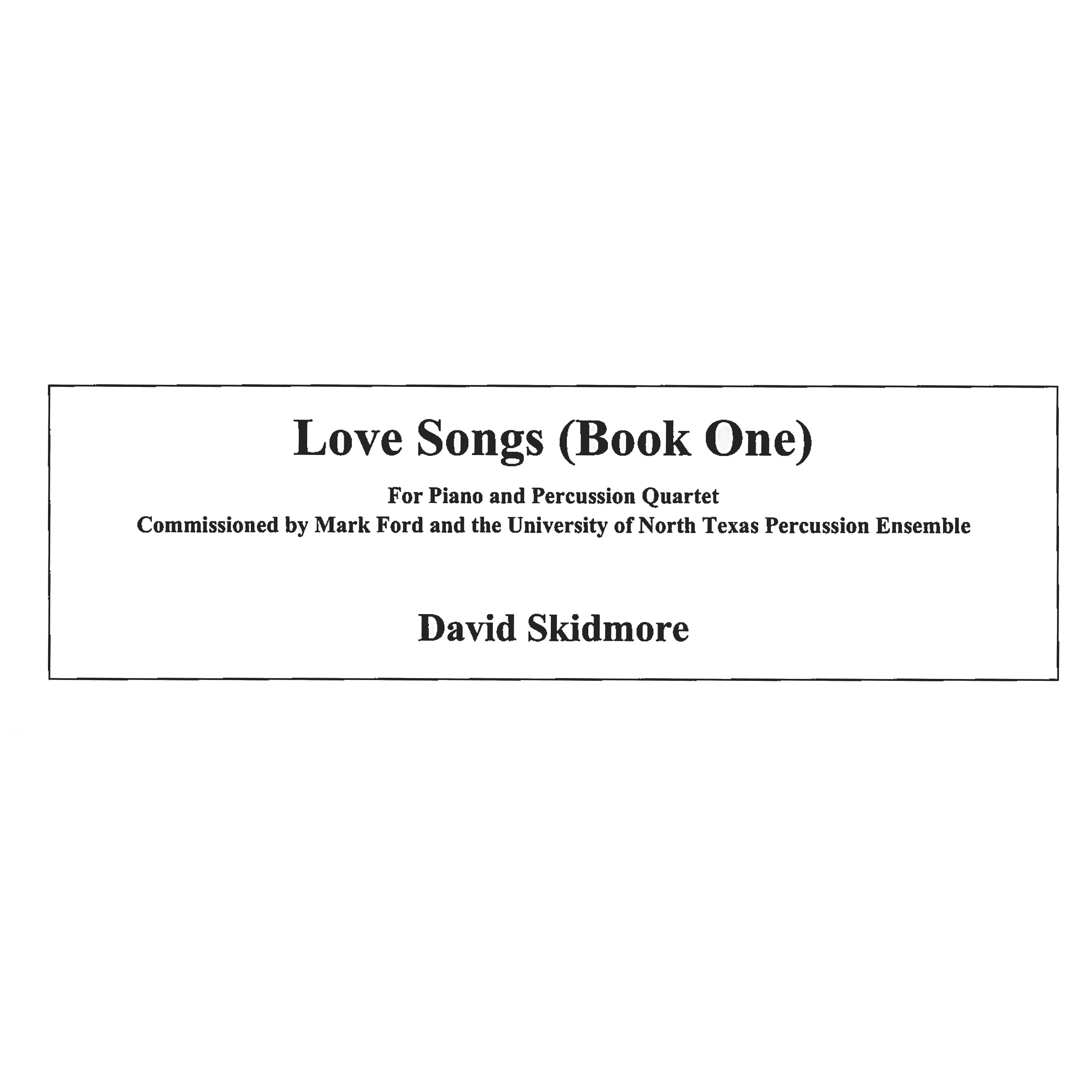 Love Songs - Book One by David Skidmore