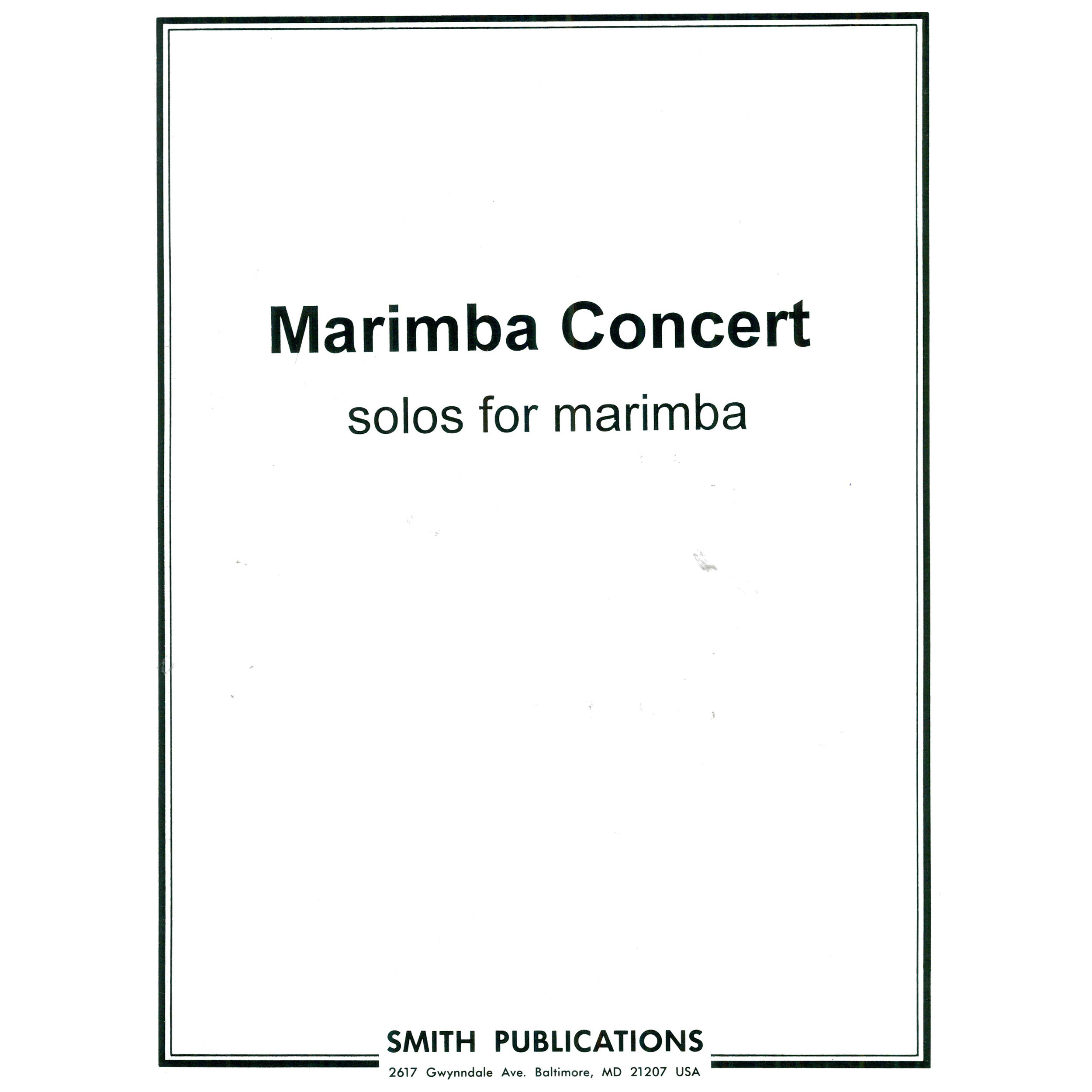 Marimba Concert: Solos for Marimba by Various