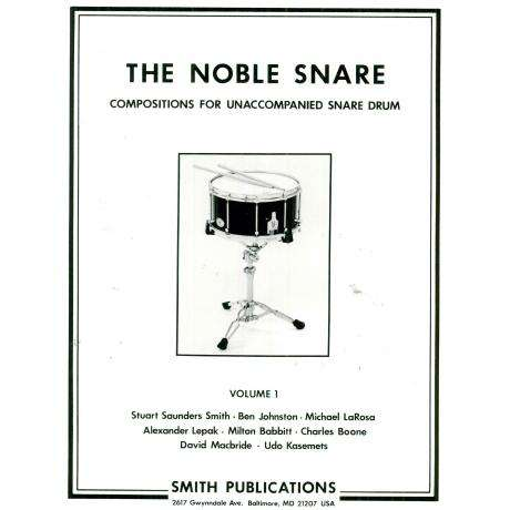 The Noble Snare: Solos for Snare Drum (Vol. 1) by Various