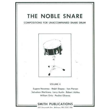 The Noble Snare: Solos for Snare Drum (Vol. 4) by Various