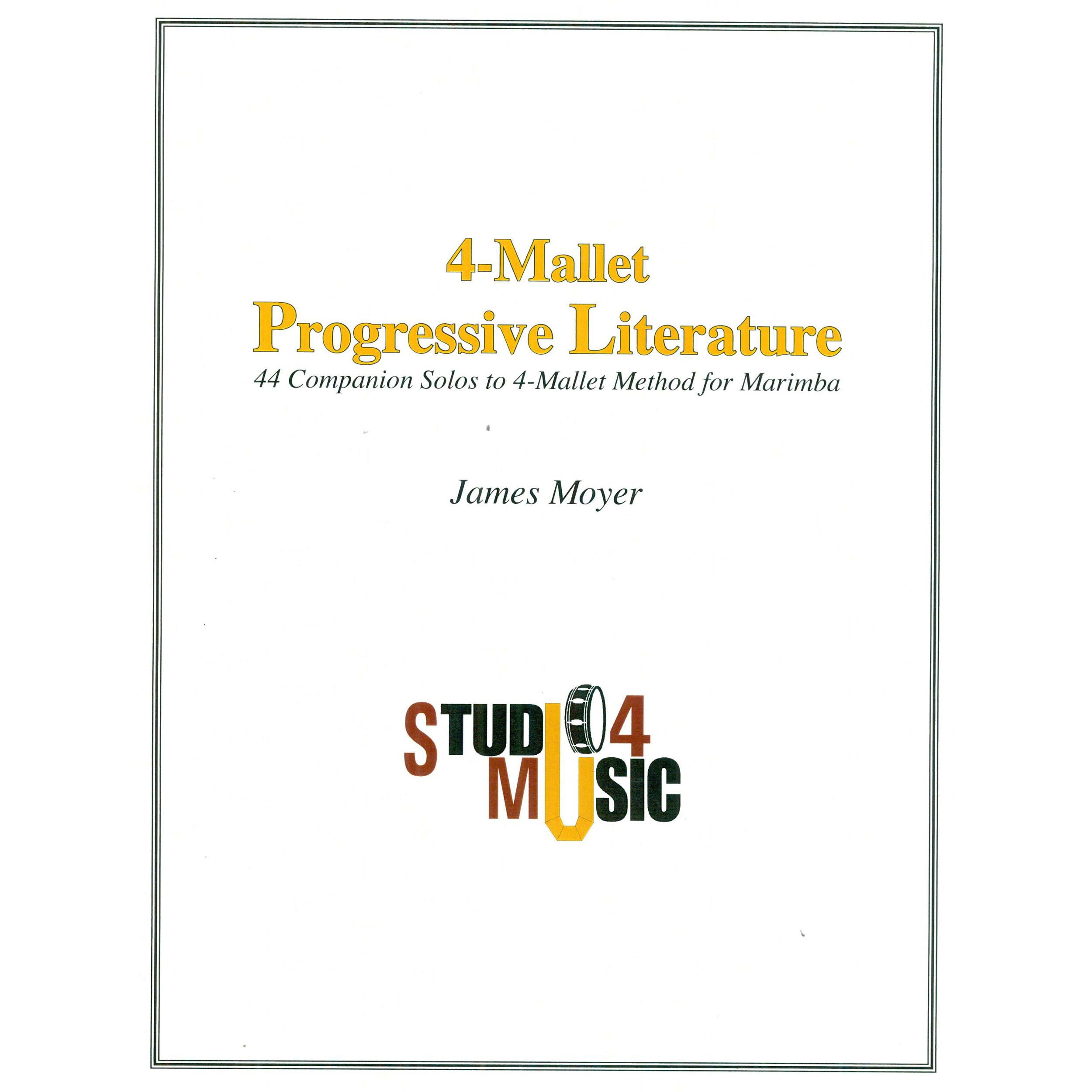 4-Mallet Progressive Literature by James Moyer