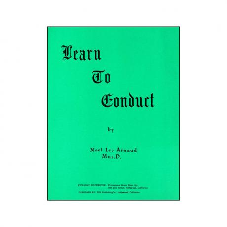 Learn to Conduct by Noel Leo Arnaud