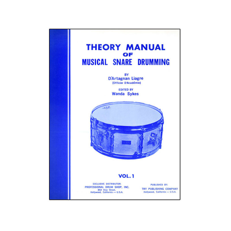 Theory Manual Of Musical Snare Drumming, Vol. 1 by D