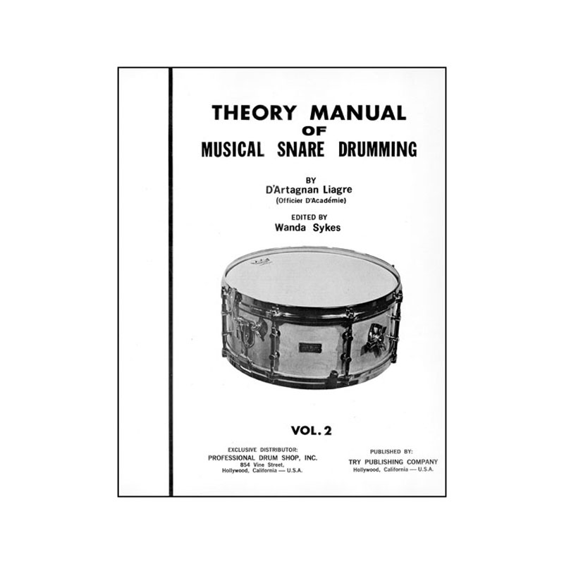 Theory Manual Of Musical Snare Drumming, Vol. 2 by D