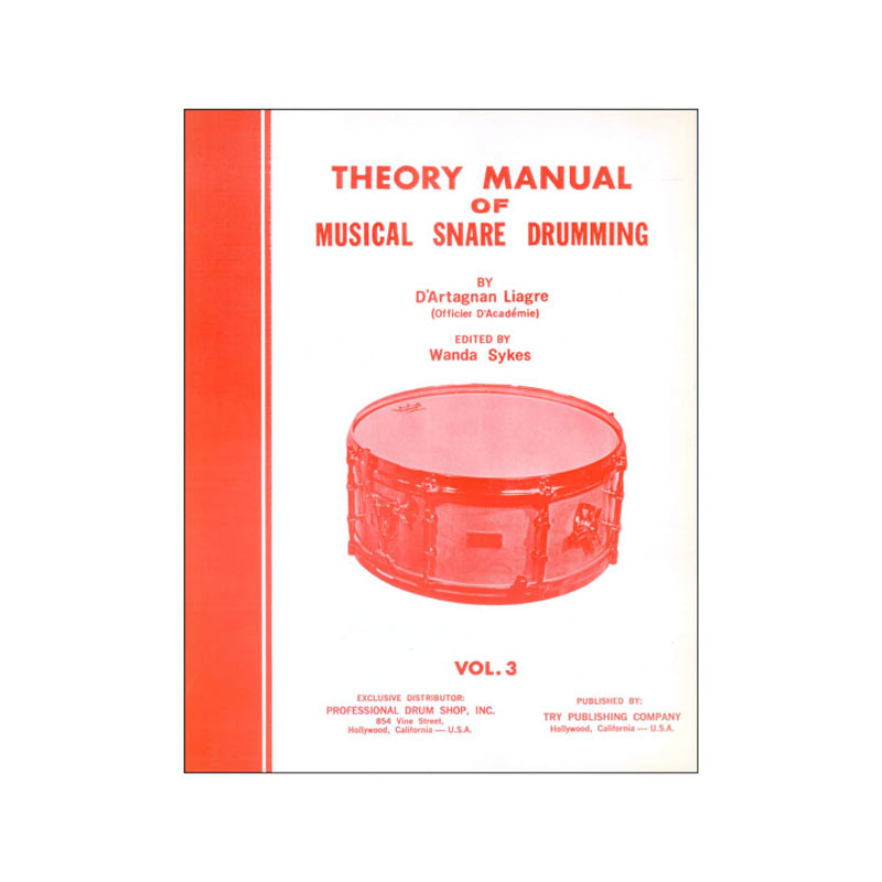 Theory Manual Of Musical Snare Drumming, Vol. 3 by D