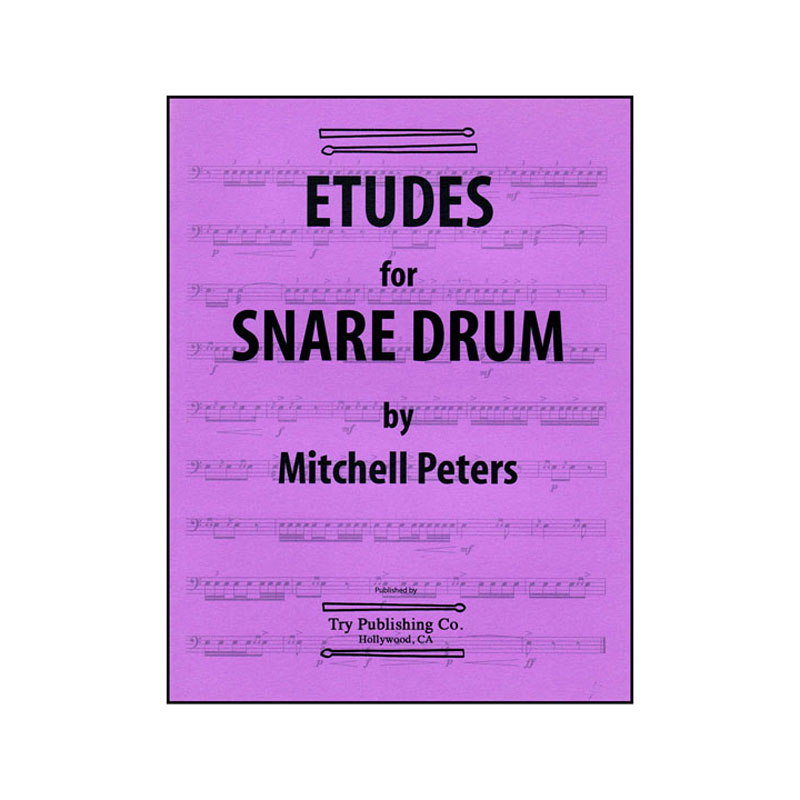 Etudes for Snare Drum by Mitchell Peters